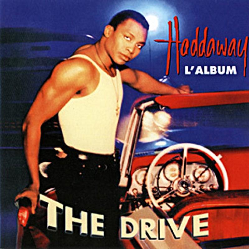 Haddaway – The Drive